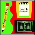 4th Step Inventory - Scott L - 1 CD