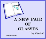 A New Pair of Glasses - CHUCK C.- 6 CDs