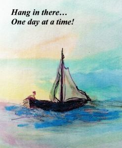 Recovery Greeting Cards - Hang in There- One Day at A Time